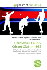 Derbyshire County Cricket Club in 1932