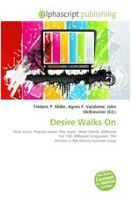 Desire Walks On
