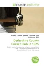 Derbyshire County Cricket Club in 1925