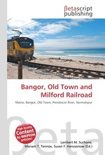Bangor, Old Town and Milford Railroad