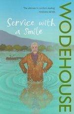 Service with a Smile: Blandings Novel