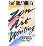 Zen in the Art of Writing: Releasing Creative Genius Within You