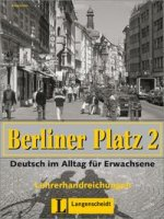 Скачать Berliner Platz 2 Lehrerhandbuch бесплатно