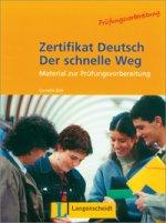 Zetifikat Deutsch Der schnelle Weg Testheft