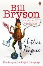 Mother Tongue: Story of English Language