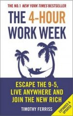 4-Hour Work Week: Escape 9-5, Live Anywhere & Join New Rich