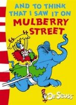 And to Think That I Saw It on Mulberry Street: Green Back Book ***
