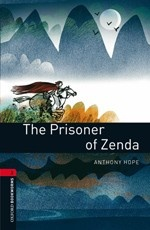 Oxford Bookworms Library 3: The Prisoner of Zenda