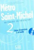Mé tro Saint Michel 2 - Cahier d`exercices