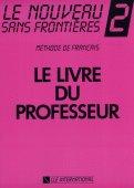 Le Nouveau Sans Fronti& 232;res 2 - Livre du professeur