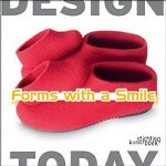 Forms with a Smile. Design Today (English, Dutch)