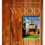 Sustainable House. Building in Wood