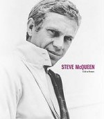 Steve McQueen. A Life in Pictures