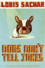 Dogs Don`t Tell Jokes