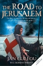 The Road to Jerusalem: Crusades Trilogy book 1