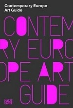 Contemporary Europe: Art Guide to Europe