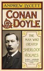 Conan Doyle: The Man Who Created Sherlock Holmes