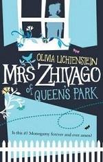 Mrs Zhivago of Queen`s Park
