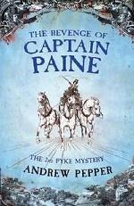 The Revenge Of Captain Paine (Pyke Mystery)