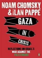 Gaza in Crisis: Reflections on Israel`s War Against the Palestinians