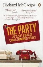 The Party: The Secret World of China`s Communist Rulers