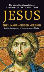 Jesus: The unauthorised version