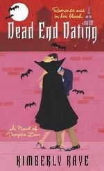 Dead End Dating: A Novel of Vampire Love
