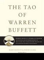 The Tao of Warren Buffett: Warren Buffett`s Words of Wisdom