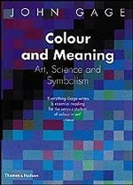 Colour and Meaning. Art, Science and Symbolism