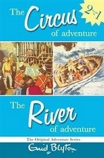 Обложка книги The Circus of Adventure/the River of Adventure: Two Great Adventures (Adventure Series)