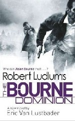 Обложка книги Robert Ludlum's The Bourne Dominion (Anti-Pirate OME)