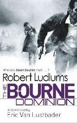 Обложка книги Robert Ludlum's The Bourne Dominion (Anti-Pirate OME)