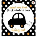 Babys Very First Black & White Books: Going Out (board book)
