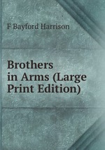 Brothers in Arms (Large Print Edition)
