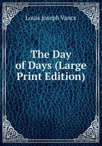 The Day of Days (Large Print Edition)