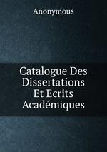 Catalogue Des Dissertations Et Ecrits Acadmiques