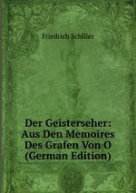 Der Geisterseher: Aus Den Memoires Des Grafen Von O (German Edition)