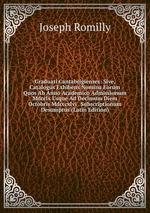 Graduati Cantabrigienses: Sive, Catalogus Exhibens Nomina Eorum Quos Ab Anno Academico Admissionum Mdcclx Usque Ad Decimum Diem Octobris Mdcccxlvi . Subscriptionum Desumptus (Latin Edition)