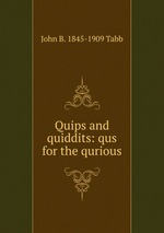 Quips and quiddits: qus for the qurious