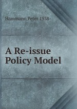 A Re-issue Policy Model