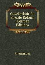 Gesellschaft fr Soziale Reform (German Edition)