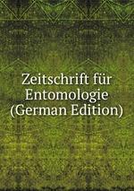 Zeitschrift fr Entomologie (German Edition)