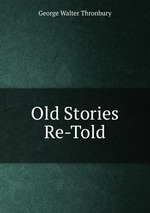 Old Stories Re-Told