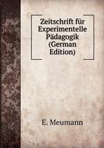 Zeitschrift fr Experimentelle Pdagogik (German Edition)