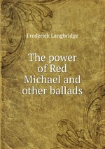 The power of Red Michael and other ballads