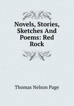 Novels, Stories, Sketches And Poems: Red Rock
