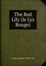 The Red Lily (le Lys Rouge)
