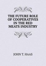 THE FUTURE ROLE OF COOPERATIVES IN THE RED MEATS INDUSTRY