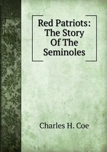 Red Patriots: The Story Of The Seminoles