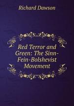 Red Terror and Green: The Sinn-Fein-Bolshevist Movement